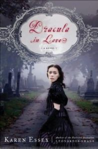 Dracula in Love by Karen Essex   Review